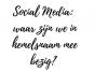 social media: waar zijn we in hemelsnaam mee bezig? - Beter door Eten -