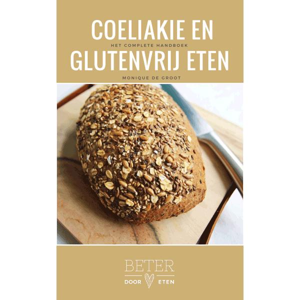 Handboek coeliakie en glutenvrij eten - Beter door Eten