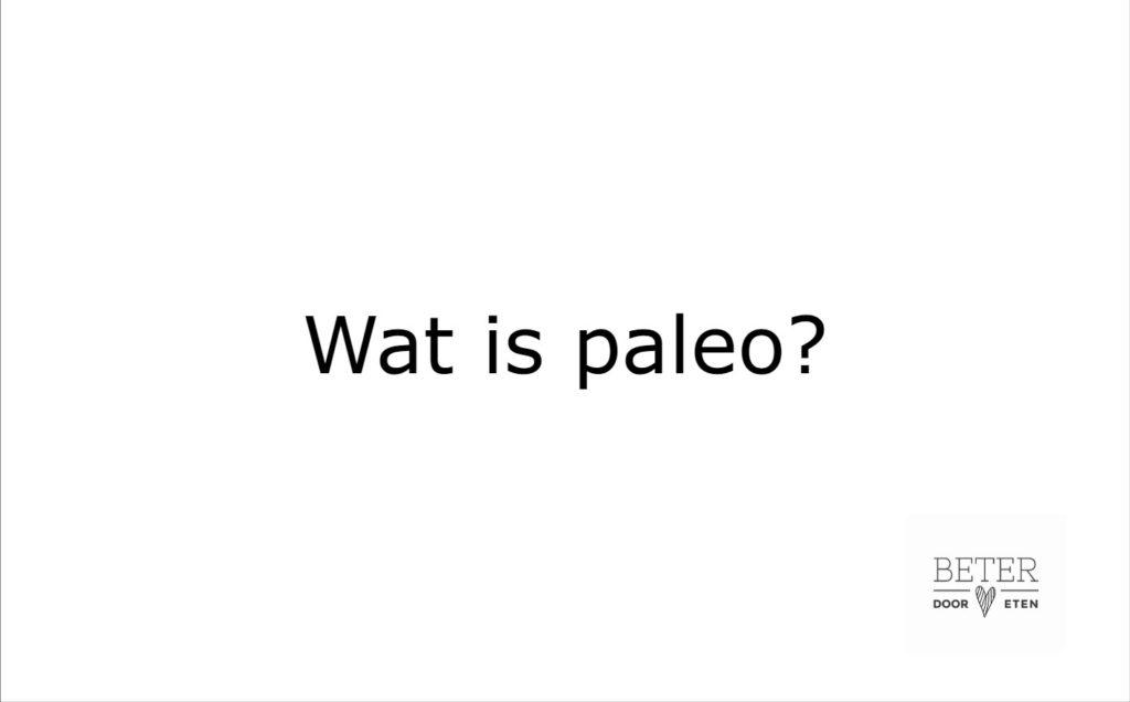 wat is paleo